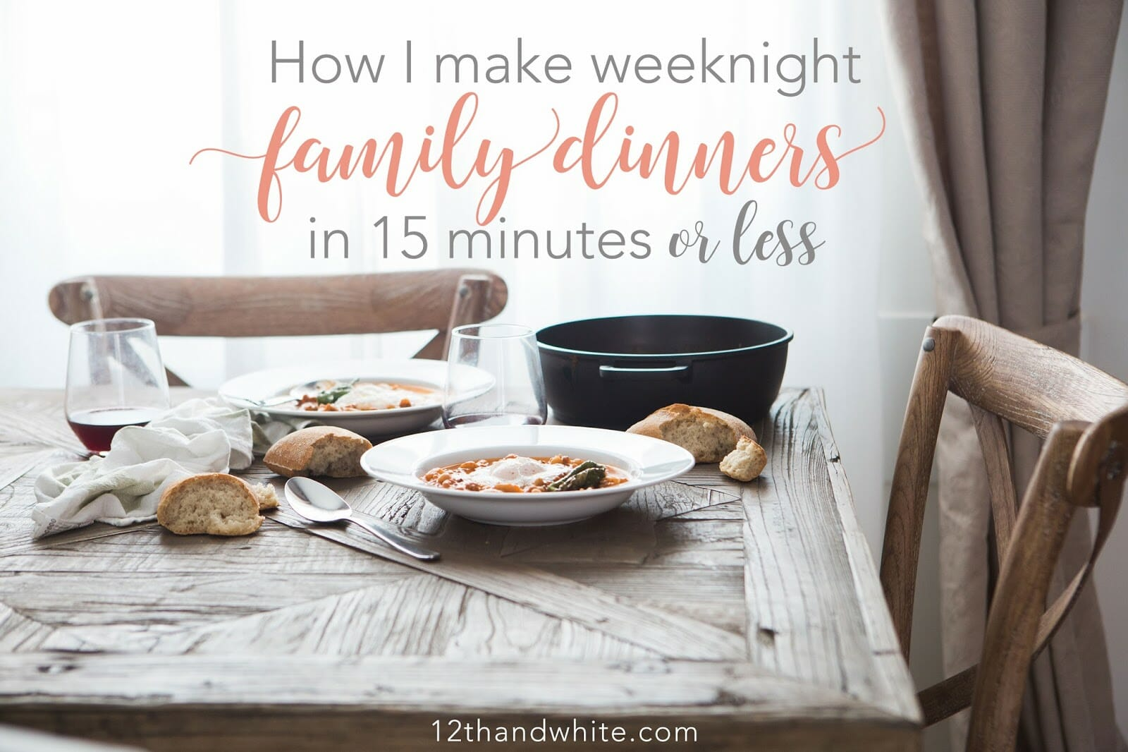 Weeknight Dinners in 15 Minutes or Less