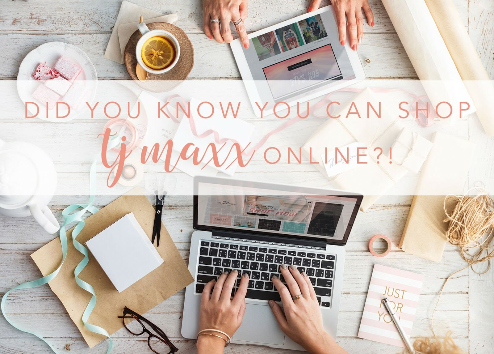 Did You Know You Can Shop TJ Maxx Online?!
